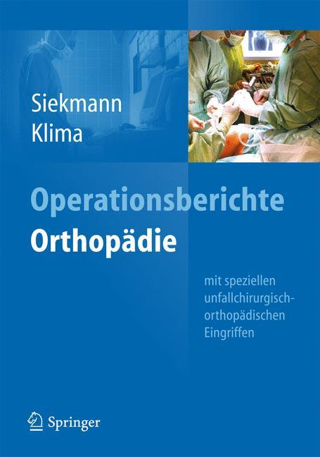 Operationsberichte Orthopädie