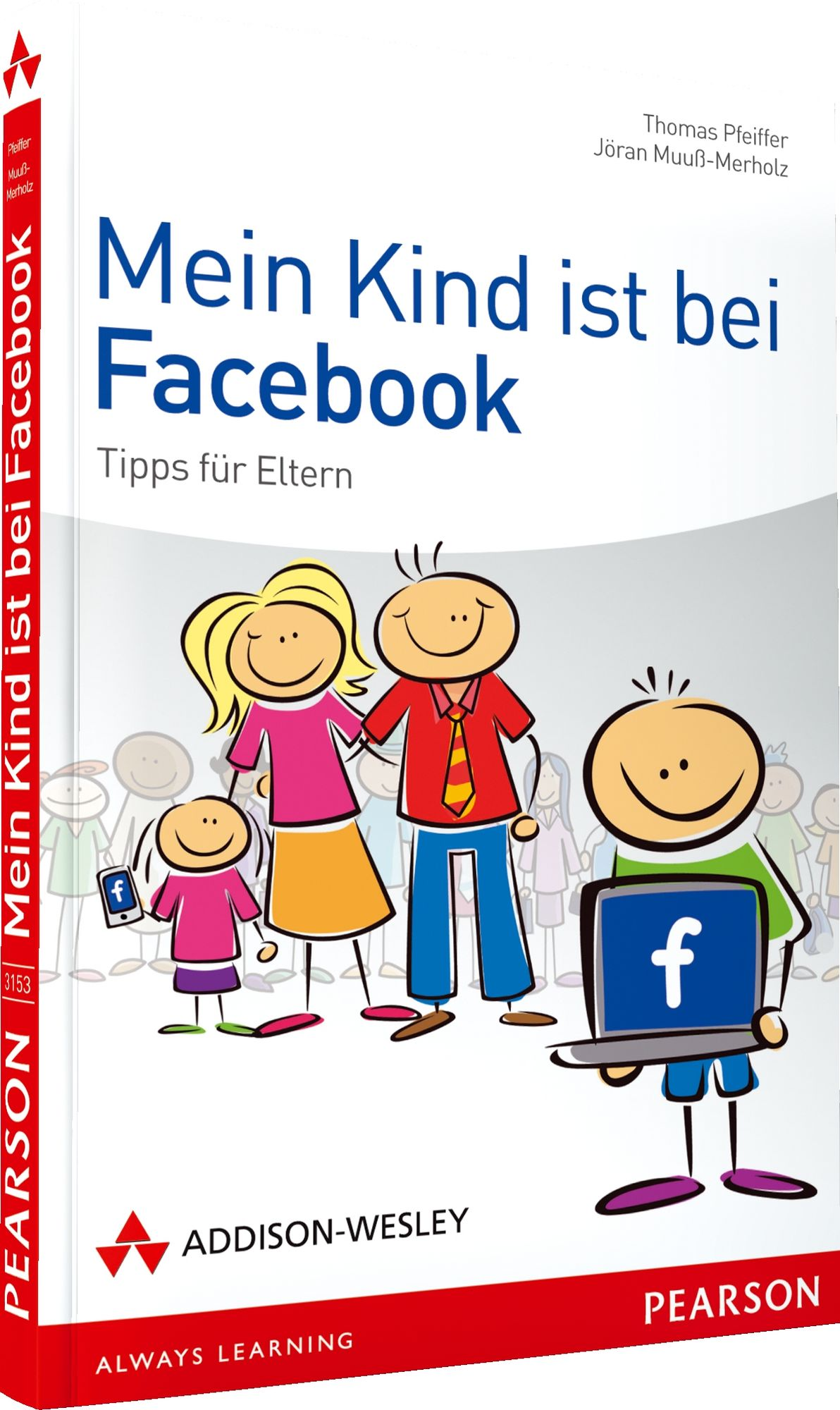 Mein Kind ist bei Facebook: Ratschläge und Tipp...