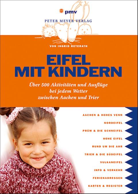 Eifel mit Kindern: Über500spannendeAusflügeundA...