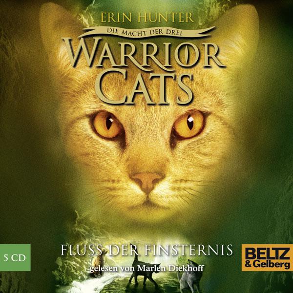 Warrior Cats - Staffel 3: Die Macht der drei - Folge 2: Fluss der Finsternis - Erin Hunter [5 Audio CDs]