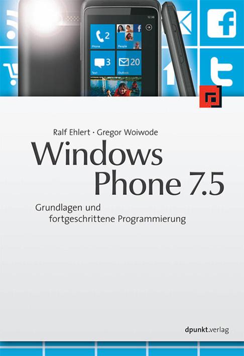Windows Phone 7.5: Grundlagen und fortgeschritt...