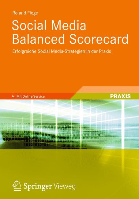 Social Media Balanced Scorecard: Erfolgreiche S...