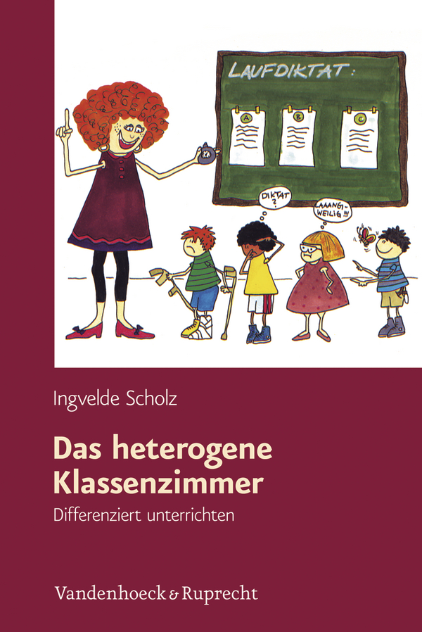 Das heterogene Klassenzimmer: Differenziert unt...