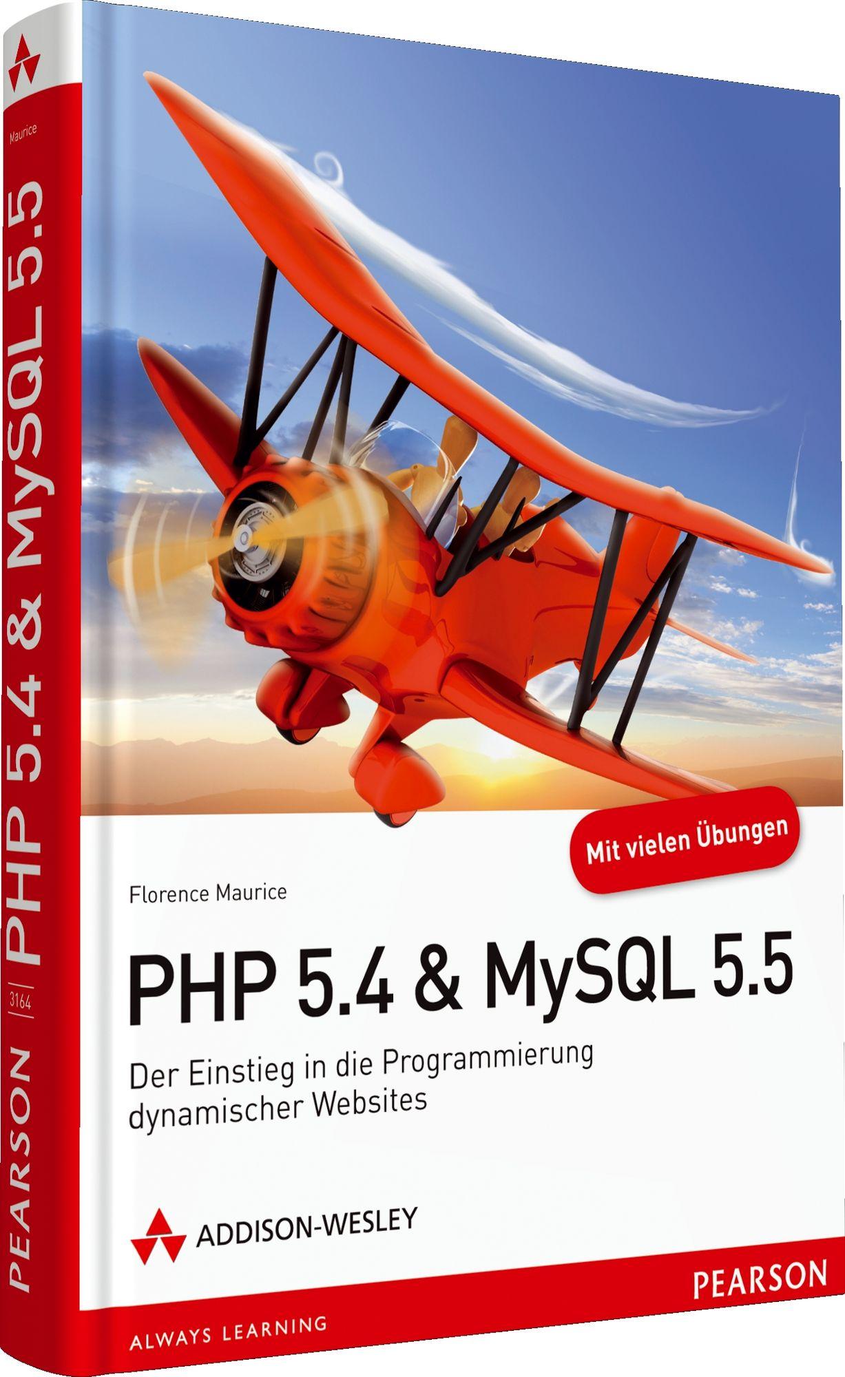PHP 5.4 & MySQL 5.5: Der Einstieg in die Programmierung dynamischer Websites - Florence Maurice