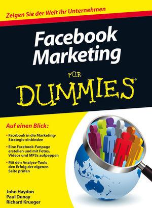 Facebook Marketing für Dummies (Fur Dummies) - ...