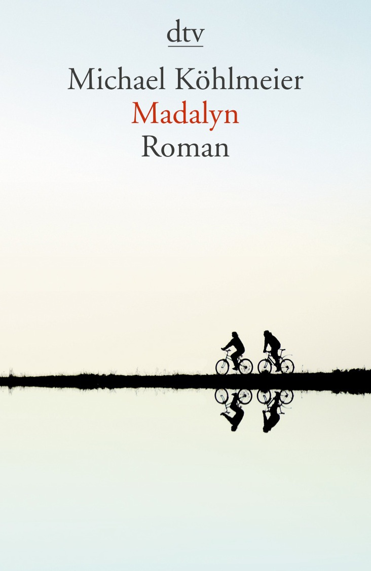 Madalyn: Roman - Michael Köhlmeier
