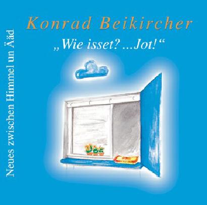 Wie isset?... Jot! 2 CDs: Neues zwischen Himmel...
