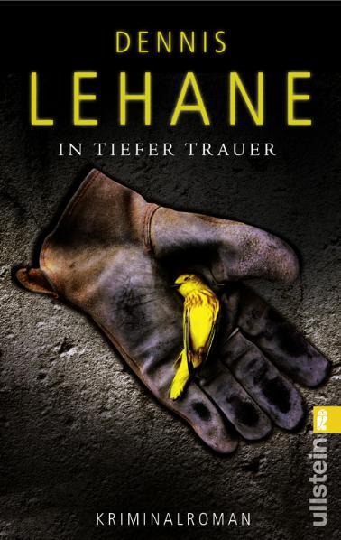 In tiefer Trauer - Dennis Lehane