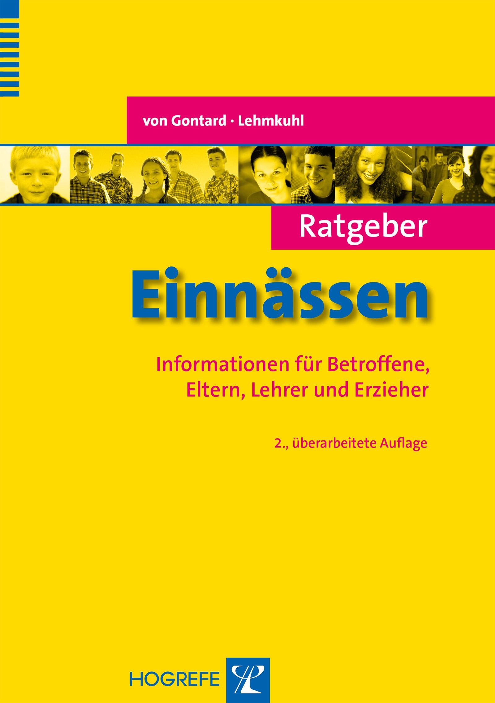 Ratgeber Einnässen: Informationen für Betroffene, Eltern, Lehrer und Erzieher - Alexander von Gontard