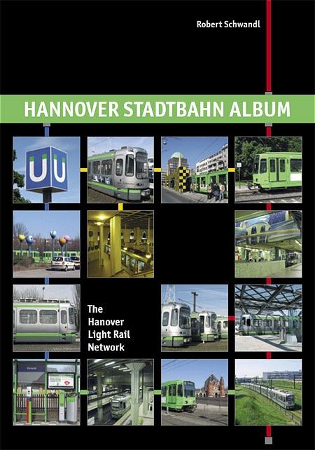Hannover Stadtbahn Album / The Hanover Light Ra...