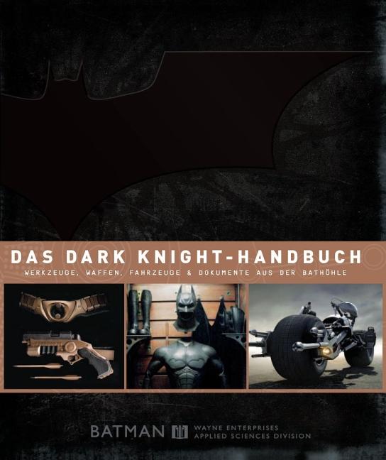 Batman The Dark Knight Handbuch: Die große Film-Enzyklopädie