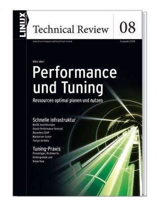 Linux Technical Review 08: Performance und Tuni...