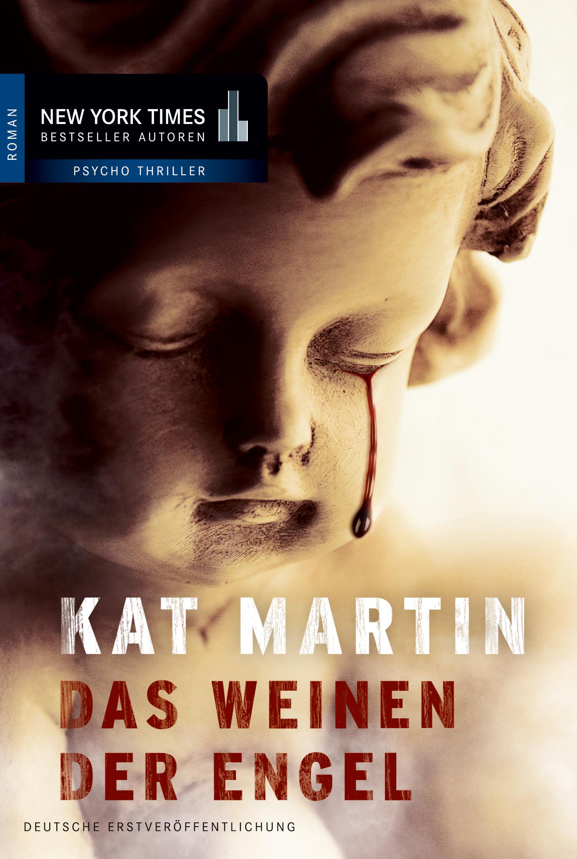 Das Weinen der Engel - Kat Martin