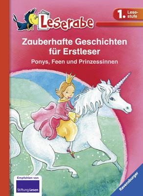 Leserabe: Zauberhafte Geschichen für Erstleser. Ponys, Feen und Prinzessinnen - Thilo