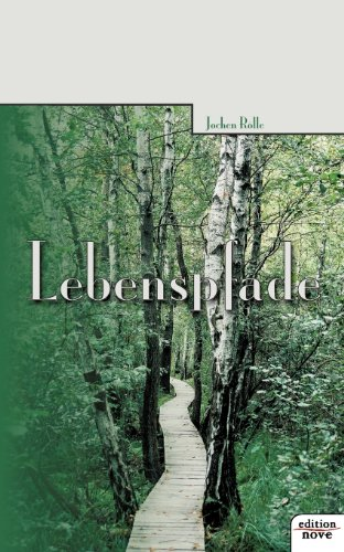 Lebenspfade - Jochen Rölle