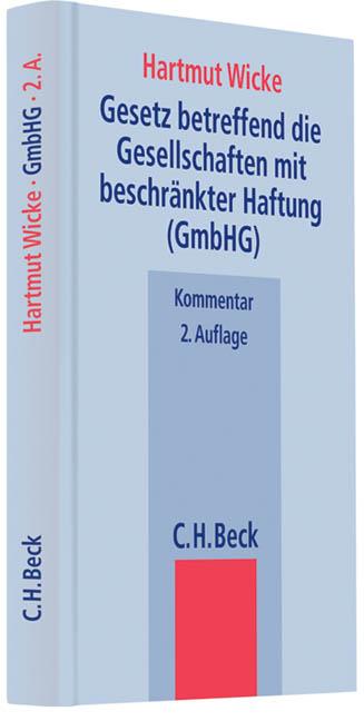 Gesetz betreffend die Gesellschaften mit beschränkter Haftung (GmbHG) - Hartmut Wicke