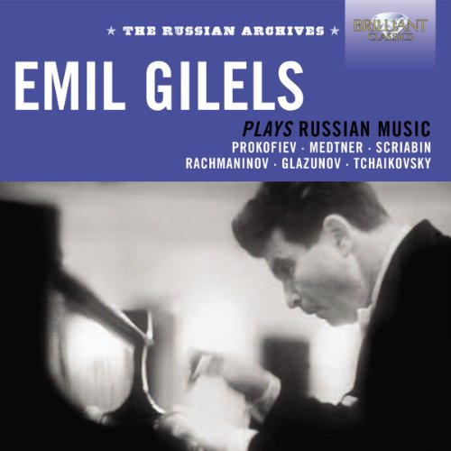 Emil Gilels - Emil Gilels spielt russische Musik