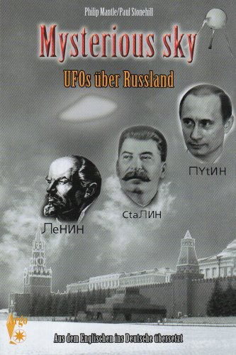 Mysterious sky: UFOs über Russland - Philip Mantle