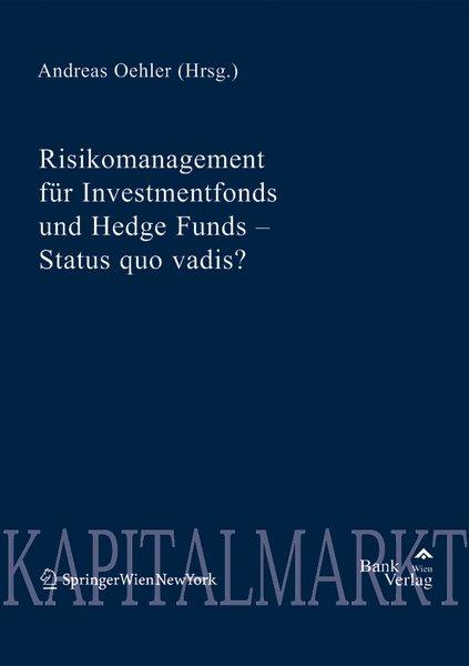 Risikomanagement für Investmentfonds und Hedge ...