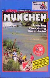 München Ost. Radwandern. Freising, Ebersberg, R...