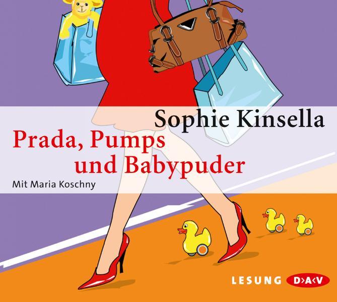 Prada, Pumps und Babypuder - Sophie Kinsella [Audio CD]