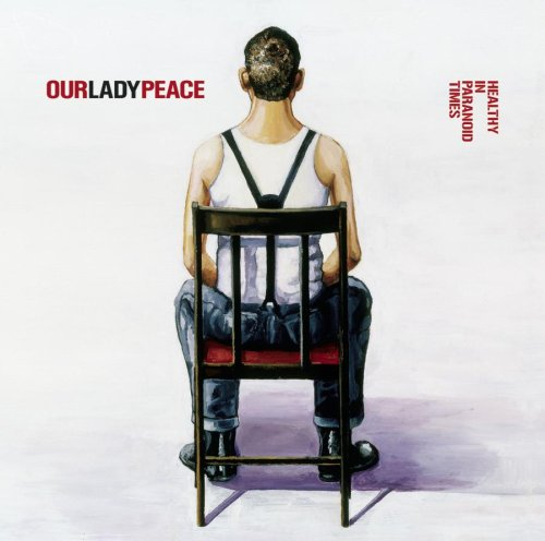 Our Lady Peace - Healthy in Paranoid Times [SONY XCP CONTENT/COPY-PROTECTED CD]