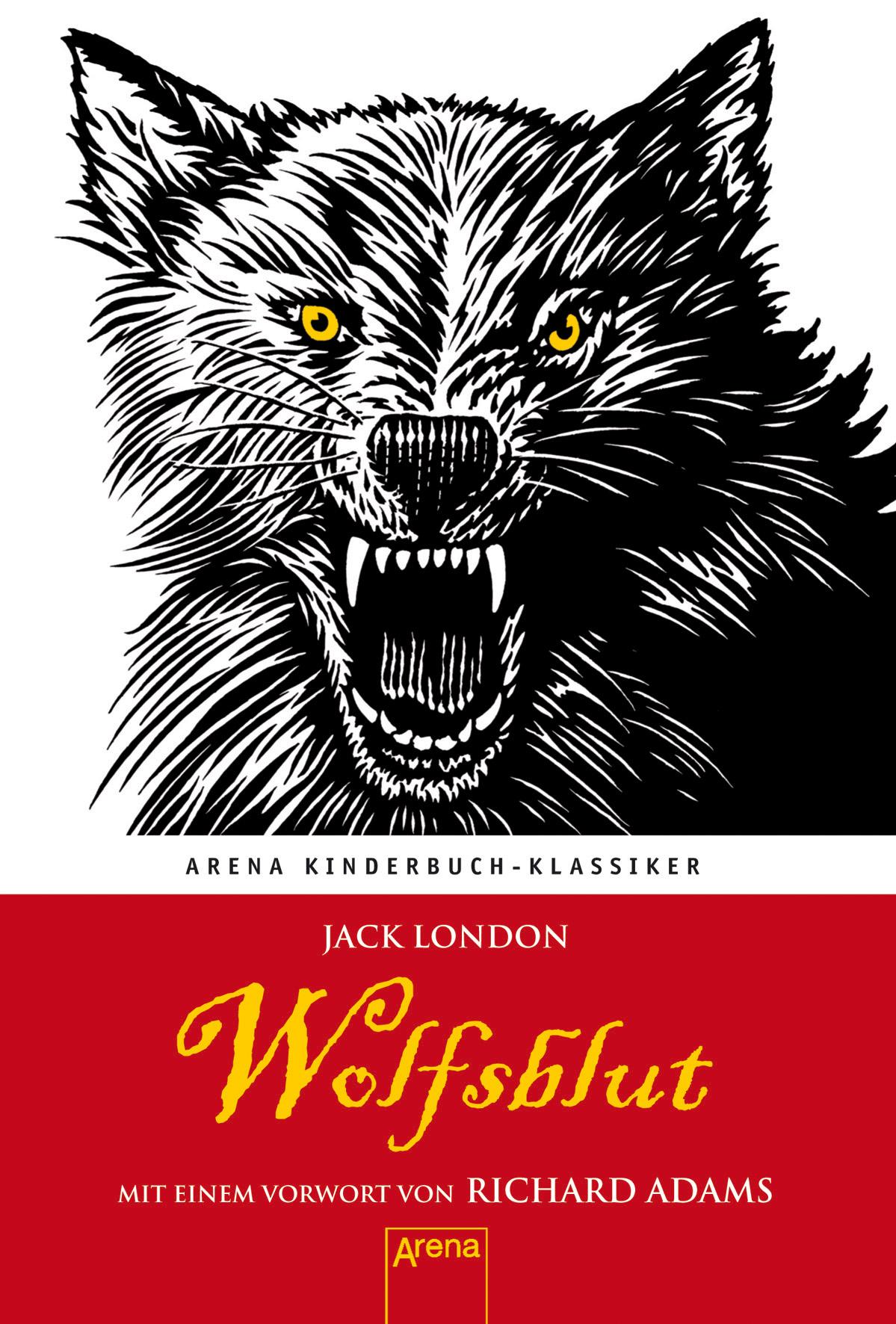 Wolfsblut: Mit einem Vorwort von Richard Adams ...