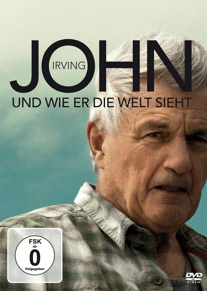 John Irving - Und Wie Er Die Welt Sieht