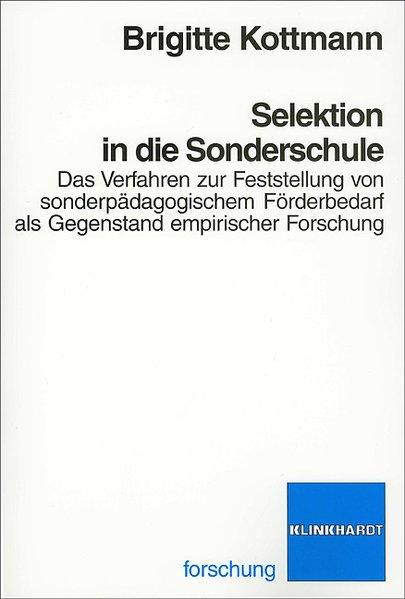 Selektion in die Sonderschule: Das Verfahren zu...