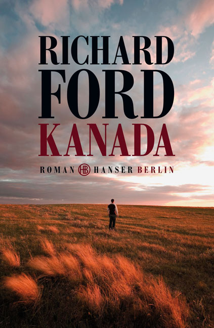 Kanada - Richard Ford