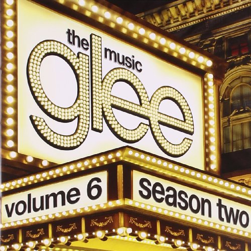 Glee Cast - Glee: the Music, Volume 6