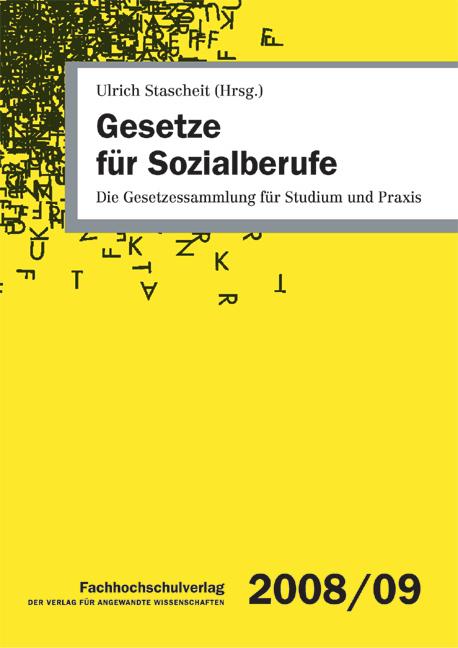 Gesetze für Sozialberufe: Die Gesetzessammlung für Studium und Praxis - Ulrich Stascheit