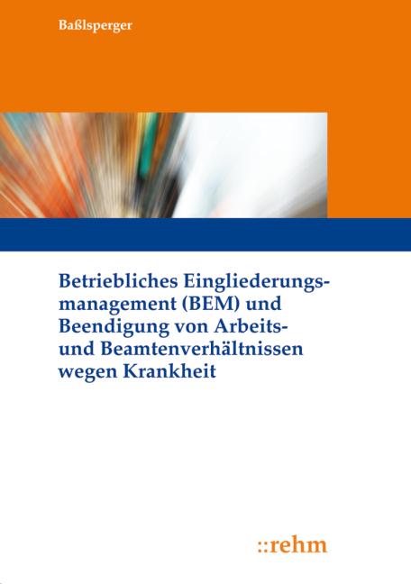 Betriebliches Eingliederungsmanagement (BEM) un...
