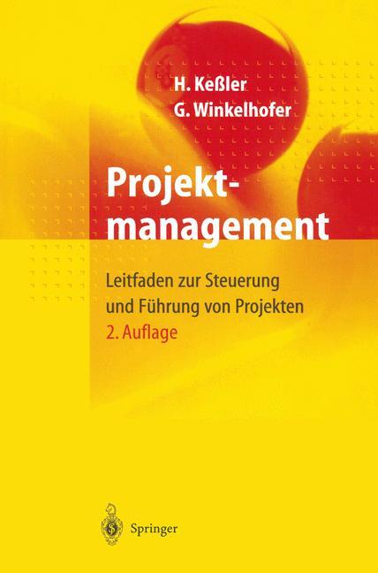 Projektmanagement. Leitfaden zur Steuerung und ...