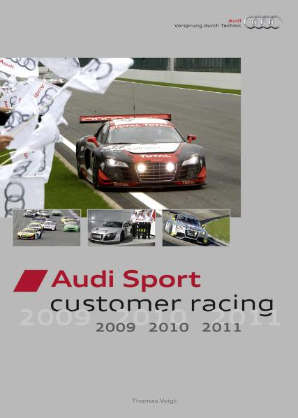 Audi Sport customer racing 2009, 2010, 2011 - T...