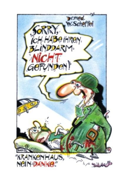 Sorry, ich habe Ihren Blinddarm nicht gefunden: Krankenhaus, nein danke - Dr. Wolfgang Scheffel