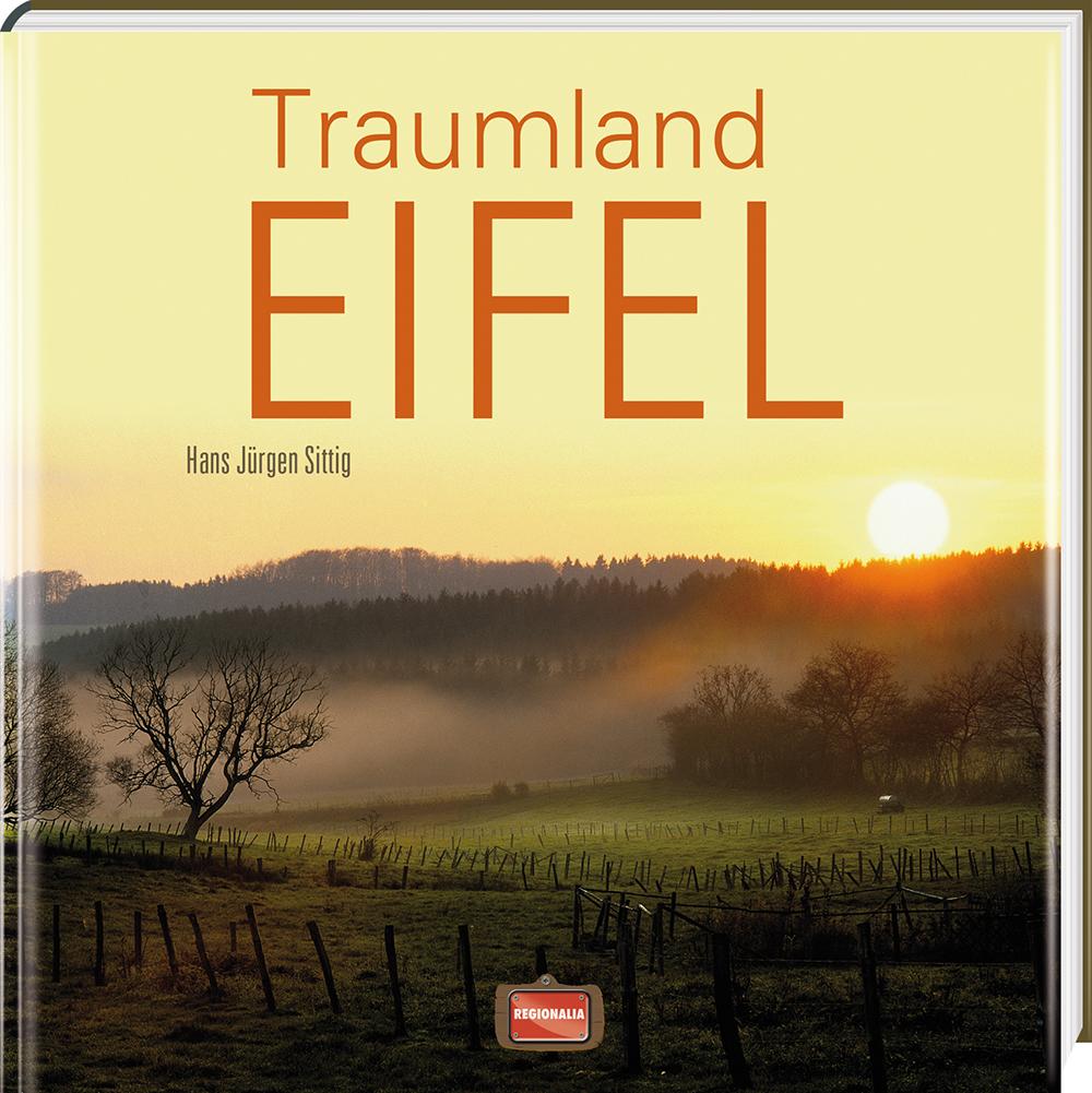Traumland Eifel - Hans Jürgen Sittig