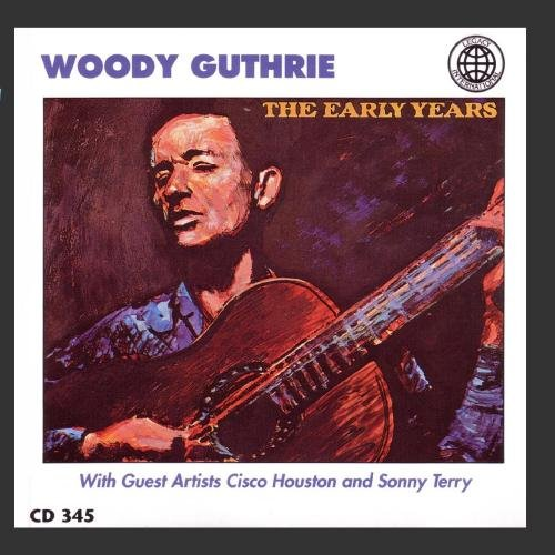 Woody Guthrie - Early Years
