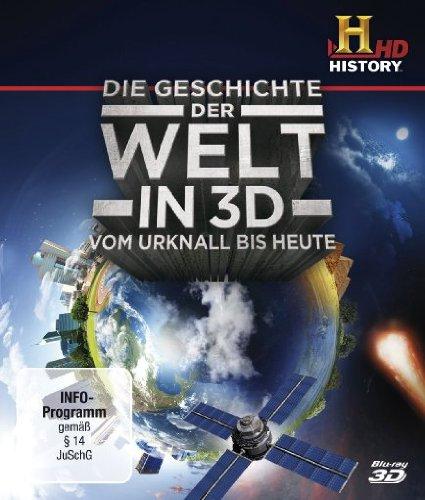 Die Geschichte der Welt - Vom Urknall bis heute...