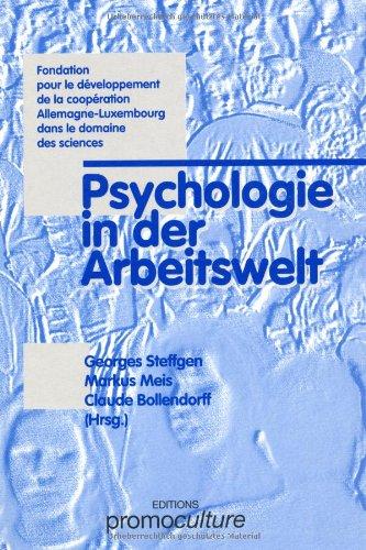 Psychologie in der Arbeitswelt - Georges Steffgen