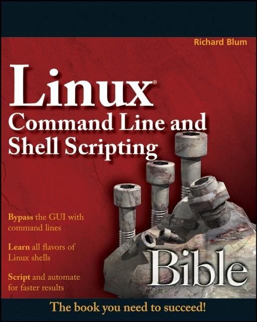 Linux Command Line and Shell Scripting Bible (B...