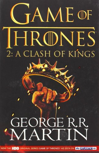 A Song of Ice and Fire: Book 2 - A Clash of Kings - George R. R. Martin [Paperback]