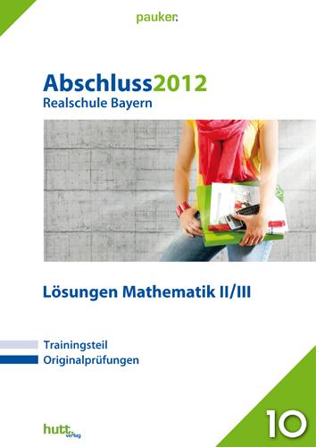 Pauker. Die Lernhilfen: Abschluss 2012 Realschu...