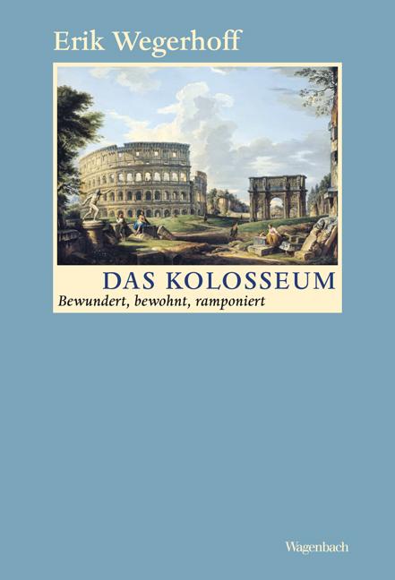 Das Kolosseum - Bewundert, bewohnt, ramponiert ...