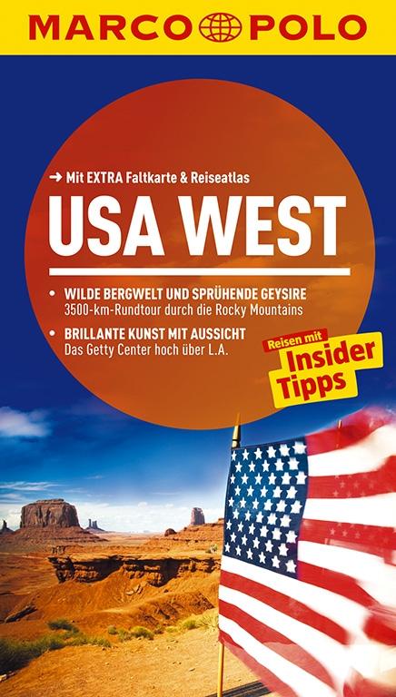 MARCO POLO Reiseführer: USA West - Karl Teuschl [Taschenbuch, inkl. Faltkarte, 10. Auflage 2014]