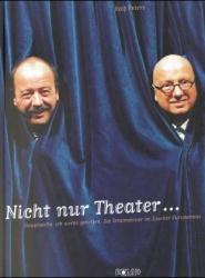 Nicht nur Theater - Ralf Peters