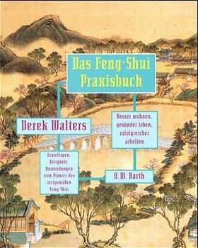 Das Feng-Shui Praxisbuch. Sonderausgabe: Besser...