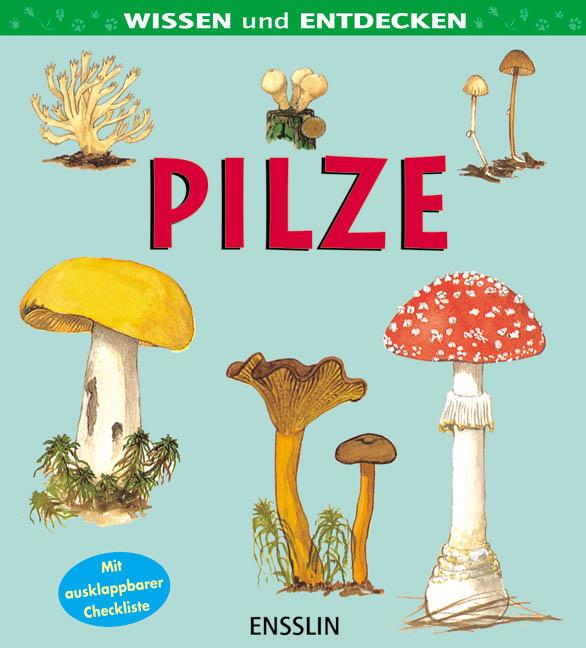 Wissen und entdecken. Pilze - Leslie Jackman