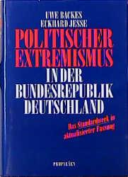 Politischer Extremismus in der Bundesrepublik Deutschland - Uwe Backes