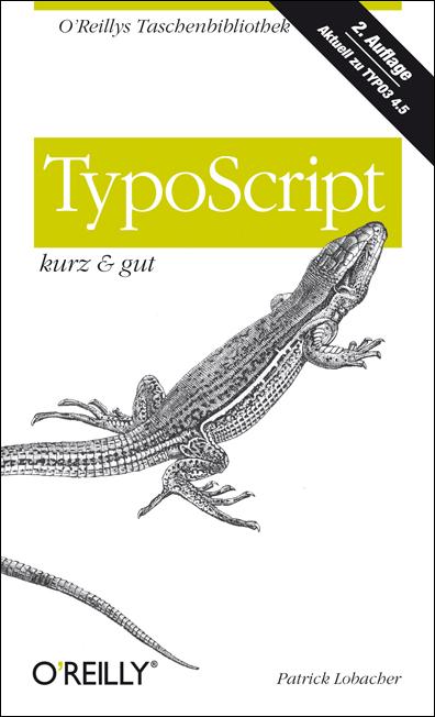 TypoScript - kurz & gut - Patrick Lobacher